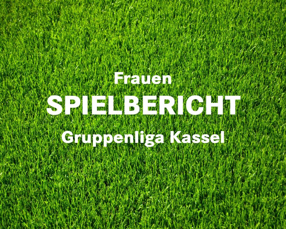 Spielbericht Frauen Gruppenliga Kassel
